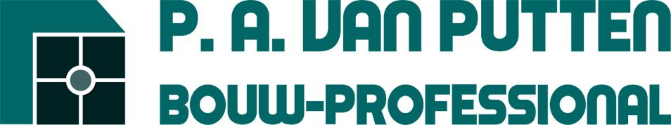 P.A. van Putten | Bouw-Professional voor Uitvoering en Timmerwerken